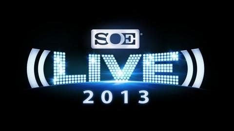 SOE Live 2013 -- Biggest Year Yet