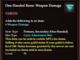 One Handed Rune: Weapon Damage (Level 98) (Version 1)