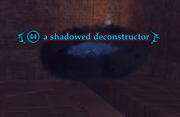 A shadowed deconstructor