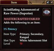 Scintillating Adornment of Raw Power (Superior)