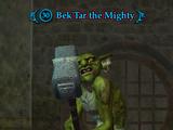 Bek'Tar the Mighty