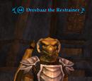 Drovbaaz the Restrainer