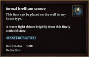 Formal brellium sconce