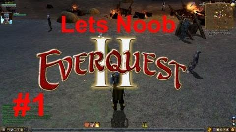 Lets N00b Everquest 2 1