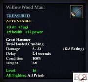Willow Wood Maul
