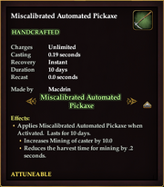 Miscalibrated Automated Pickaxe