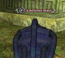A noxious mass