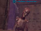 A soulless resurrector