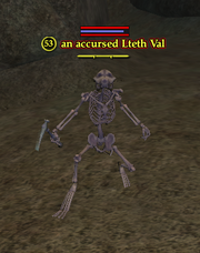 An accursed Lteth Val
