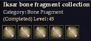 CQ iksar bone fragment collection Journal