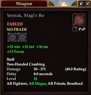 Yestrak, Magi's Bo
