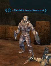 A Deathfist tower lieutenant