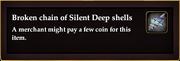 Broken chain of Silent Deep shells