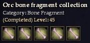 CQ orc bone fragment collection Journal