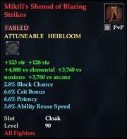 Mikill's Shroud of Blazing Strikes