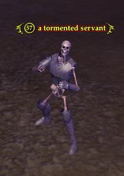 A tormented servant