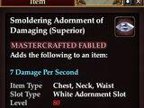 Smoldering Adornment of Damaging (Superior)