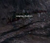 Seeping shadows