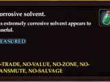 A corrosive solvent. (New)