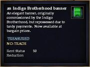 An Indigo Brotherhood banner