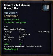 Disenchanted Shadow Bonesplitter