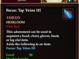 Focus: Tap Veins III