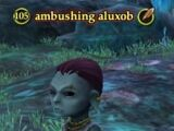 Ambushing aluxob