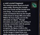 A void crystal fragment
