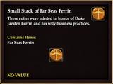 Small Stack of Far Seas Ferrin