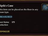 Nipik's Cane (House Item)