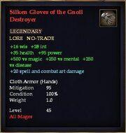 Silken Gloves of the Gnoll Destroyer