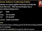 Summon Artisan's Gathering Goblin (Harvesting Buff)