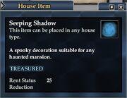 Seeping shadow examine