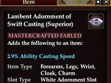 Lambent Adornment of Swift Casting (Superior)