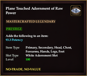 Plane Touched Adornment of Raw Power