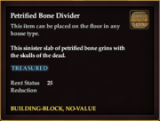 Petrified Bone Divider