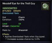 Woodelf Eye for the Troll Guy