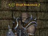 Dregh Brokentusk