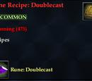 Rune Recipe: Doublecast