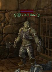 A Ree jailor