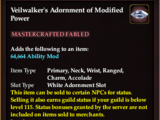 Veilwalker's Adornment of Modified Power (Collection Reward)