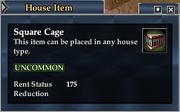 Square Cage