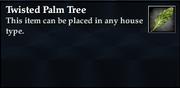 Twisted Palm Tree