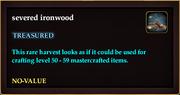 Severed ironwood