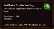 An Obulus Frontier Seedling