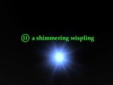 A shimmering wispling