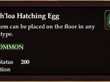 Zavith'loa Hatching Egg