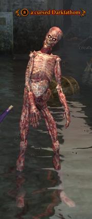 A cursed Darkfathom