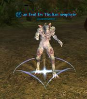 An Evol Ew Thulian neophyte