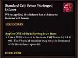 Standard Crit Bonus Warforged Infuser (heirloom)